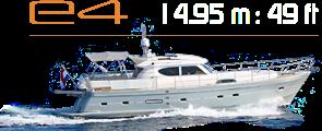 E4 Yacht - 19.95m - 49ft